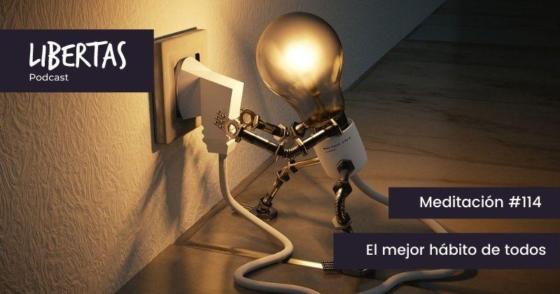 El mejor hábito de todos (#114)- agustinblanco.com
