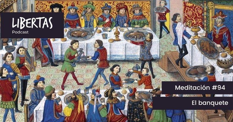 El banquete (#94) - agustinblanco.com